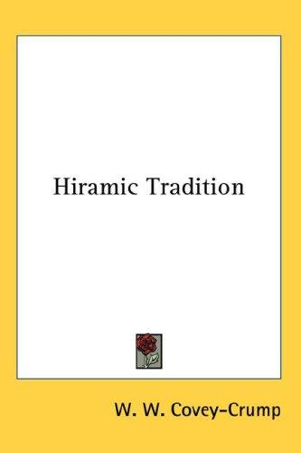 Hiramic Tradition by W. W. Covey-Crump
