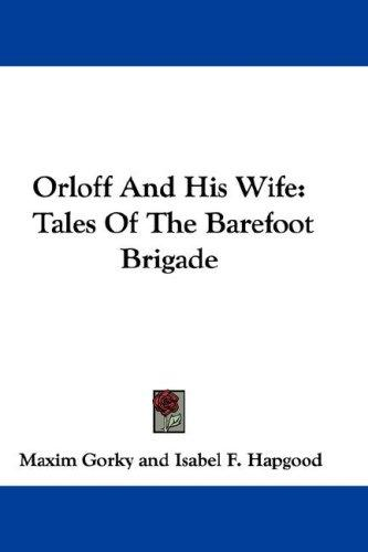 Orloff and His Wife by Maksim Gorky