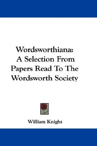 Wordsworthiana by William Knight