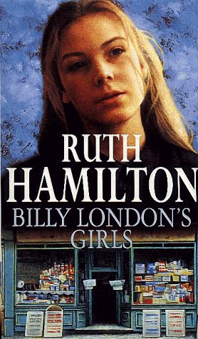 Billy London's Girls by Ruth Hamilton