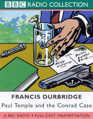 Paul Temple and the Conrad Case by Francis Durbridge