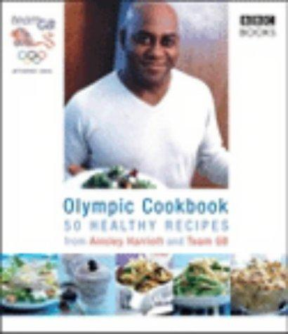The Olympic Cookbook by Ainsley Harriott
