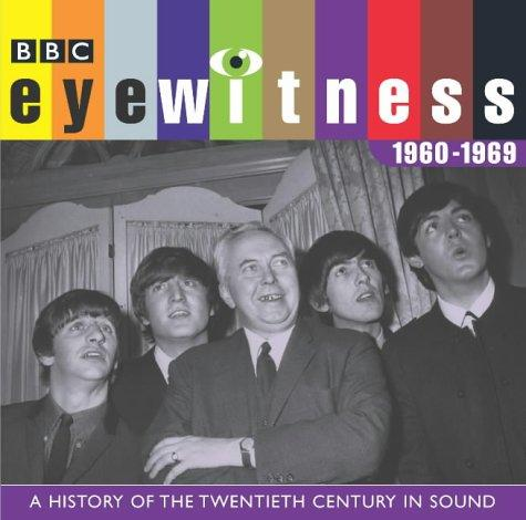 Eyewitness 1960-1969 by Tim Pigott-Smith