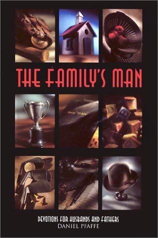 The family's man by Daniel Pfaffe