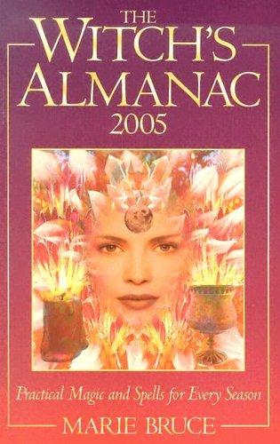 The Witches Almanac 2005 by Marie Bruce