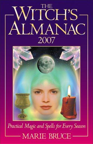 The Witch's Almanac 2007 by Marie Bruce