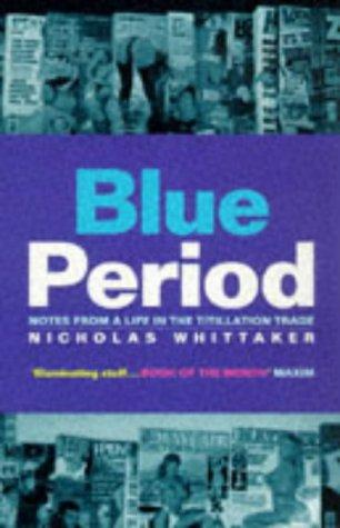 Blue Period by Nicholas Whitaker