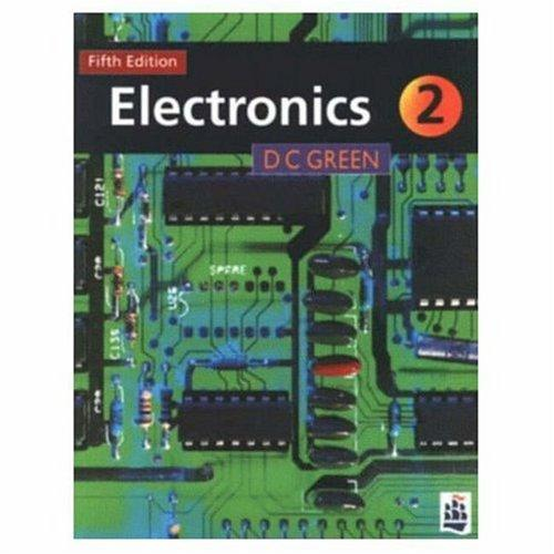 Electronics 2 by D.C. Green