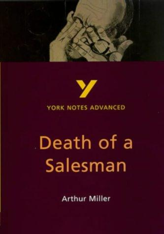 "York Notes on Arthur Miller's ""Death of a Salesman"" by Adrian Page"
