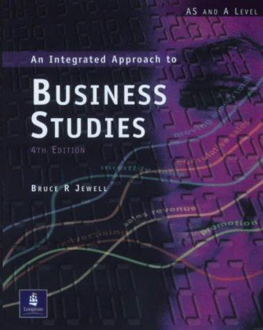 An integrated approach to business studies by Bruce R. Jewell