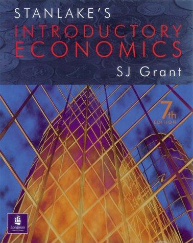 Stanlake's Introductory Economics by G.F. Stanlake