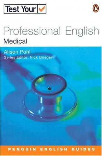 Test Your Professional English - Medical (Test Your Professional English) by BRIEGEN