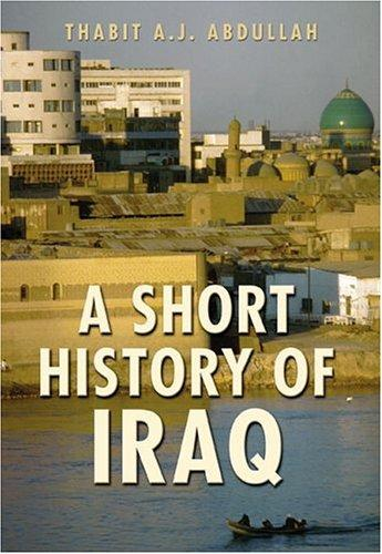 A Short History of Iraq by Thabit Abdullah