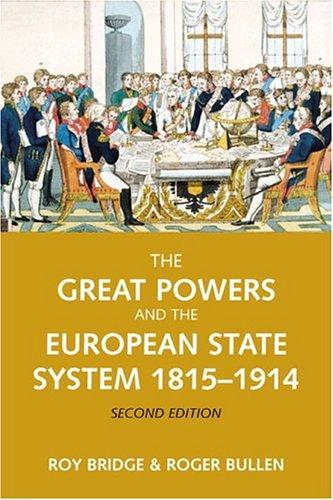 The great powers and the European states system 1814-1914 by