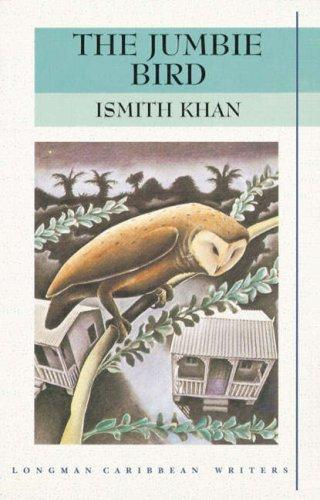 Jumbie Bird by Ismith Khan