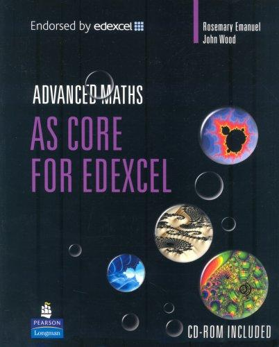 AS Core Maths for Edexcel by Rosemary Emanuel