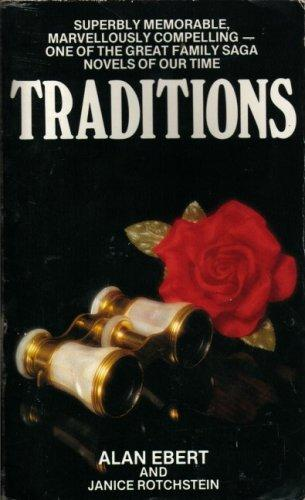 TRADITIONS by ALAN AND JANICE ROTCHSTEIN. EBERT