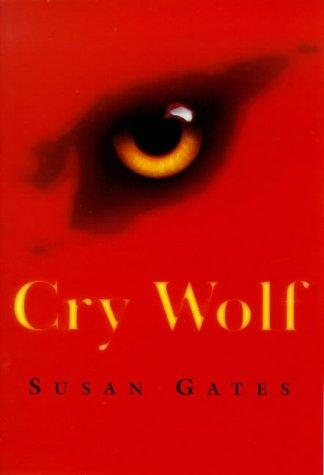 Cry Wolf by Susan P. Gates