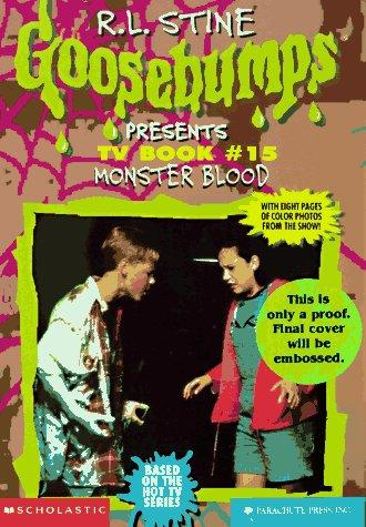 Monster Blood (Goosebumps Presents TV Book #15) by Elizabeth Winfrey, Rick Drew, R. L. Stine