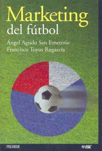 Libro de segunda mano: Marketing Del Futbol/ Marketing Soccer (Marketing Sectorial)