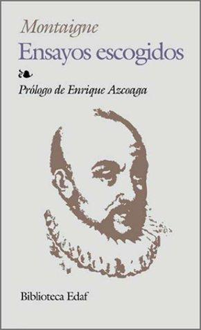 Ensayos escogidos by Michel de Montaigne