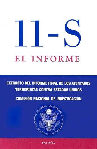 11-s El Informe (Paidos Historia Contemporanea) by National Commission on Terrorist Attacks