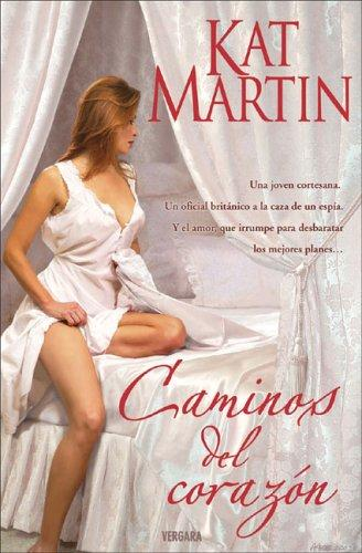 Caminos del corazon by Kat Martin