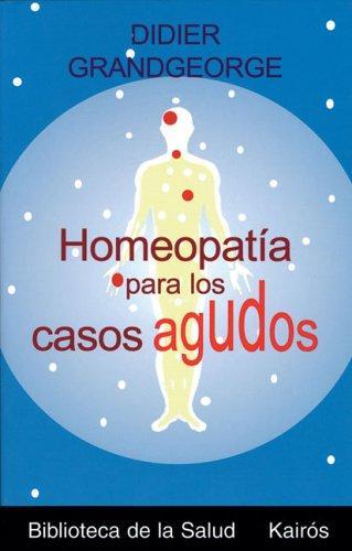 Libro de segunda mano: Homeopatía para los casos agudos
