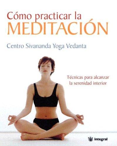 Libro de segunda mano: Cómo practicar la meditación