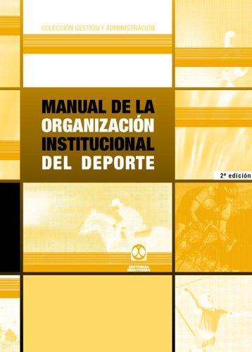 Libro de segunda mano: Manual de la organización institucional del deporte