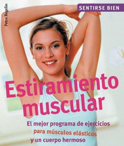 Estiramiento muscular by Petra Regelin