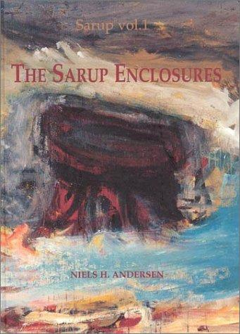 The Sarup Enclosures by Niels H. Andersen