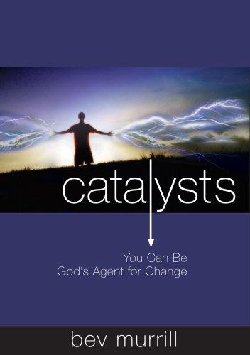 Catalysts by Bev Murrill
