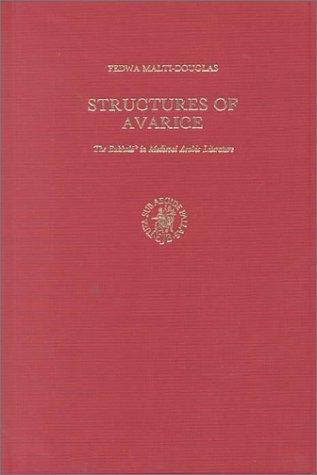 Structures of Avarice by F. Malti-Douglas