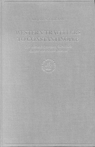 Western travellers to Constantinople by Krijna Nelly Ciggaar