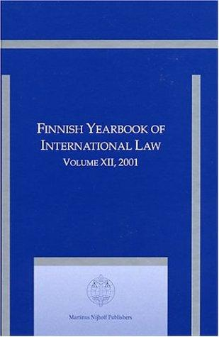 Finnish Yearbook of International Law 2001 (Finnish Yearbook of International Law) by Martti Koskenniemi