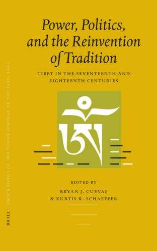 Power, Politics, and the Reinvention of Tradition by