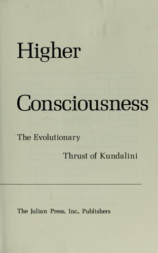 Higher consciousness by Gopi Krishna