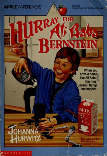 Hurray for Ali Baba Bernstein by Johanna Hurwitz
