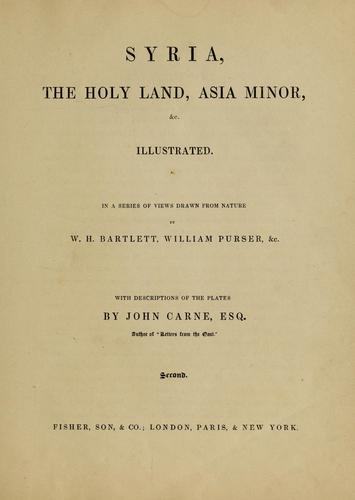 Syria, the Holy Land, Asia Minor, &c by John Carne