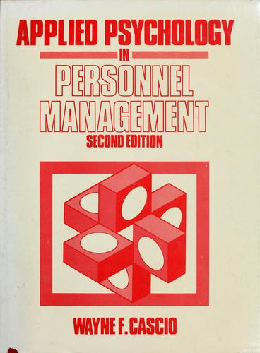 Applied psychology in personnel management by Wayne F. Cascio
