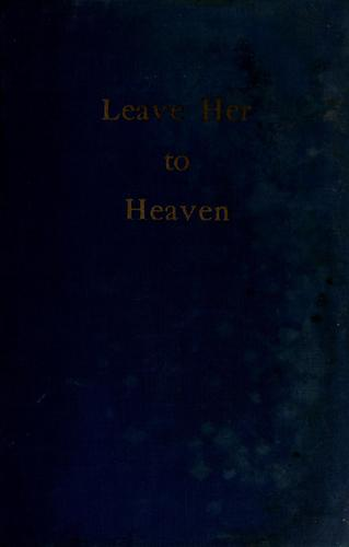 Leave her to heaven by Williams, Ben Ames