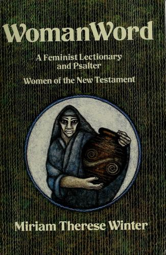 Image 0 of WomanWord: A Feminist Lectionary and Psalter: Women of the New Testament