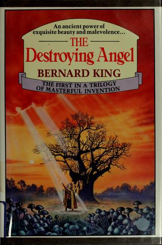 Destroying angel by Bernard King