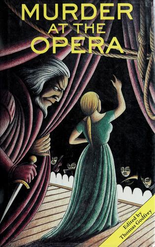 Murder at the Opera by Thomas Godfrey
