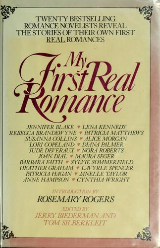 My first real romance by Jennifer Blake, Jerry Biederman, Tom Silberkleit