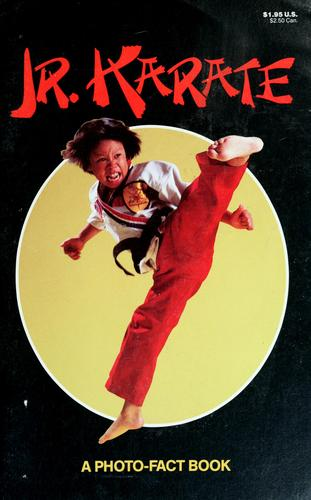 Jr. Karate, a Photo-Fact Book by Michael Teitelbaum
