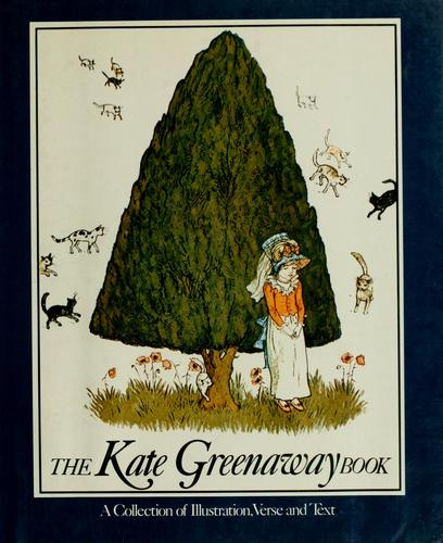 The Kate Greenaway book by Holme, Bryan