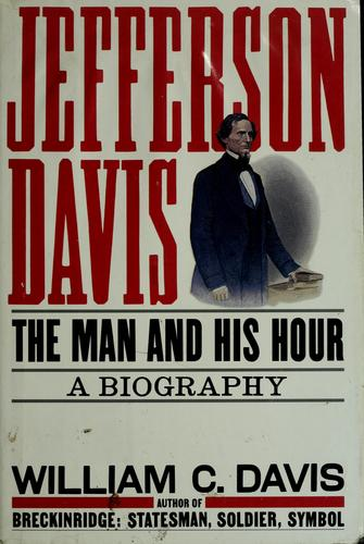 Jefferson Davis by Davis, William C.