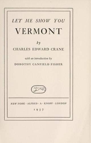 Let me show you Vermont by Charles Edward Crane